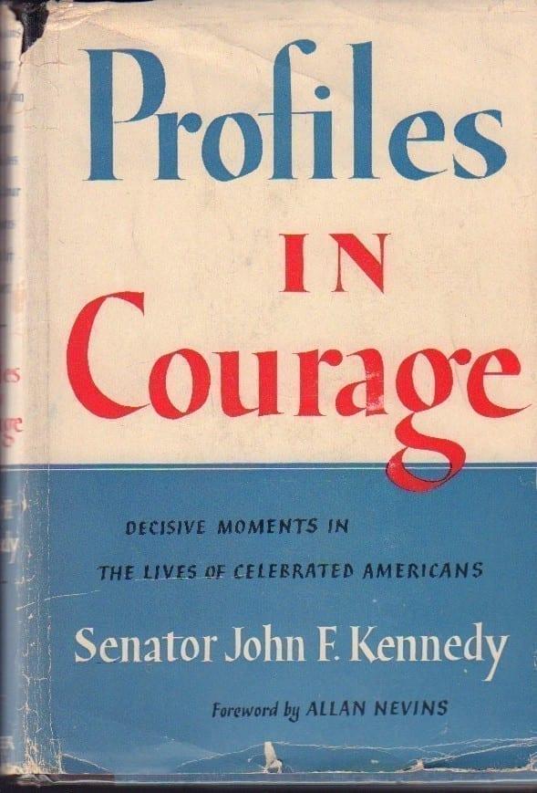 Profiles in Courage John F Kennedy
